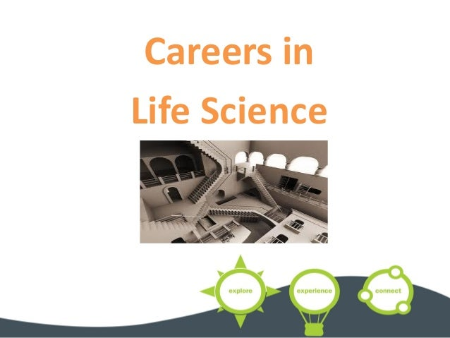 Careers in Life Science
