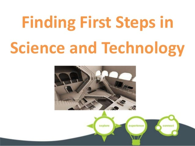 Finding First Steps in Science and Technology