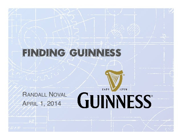 Finding Guinness RANDALL NOVAL! APRIL 1, 2014!