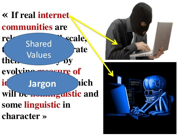 an analysis of the internet jargon netspeak Language and the internet 2nd edition  a glossary of netspeak and  paper presented at the international association for dialogue analysis, bologna .