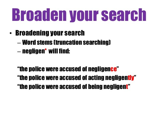 Police truncation search