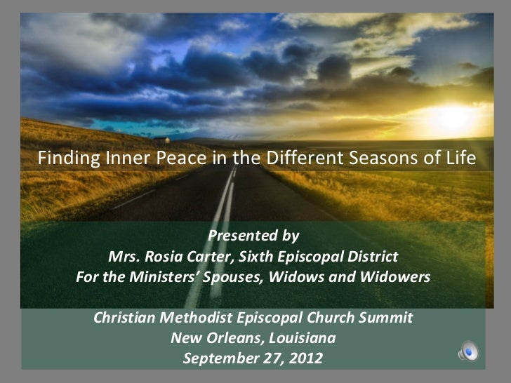 Finding Inner Peace in the Different Seasons of Life                        Presented by         Mrs. Rosia Carter, Sixth ...