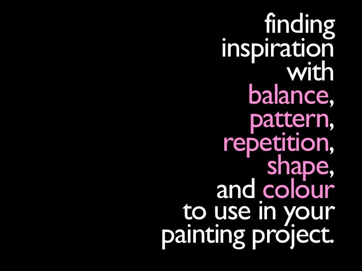 finding       inspiration              with          balance,          pattern,       repetition,           shape,      an...