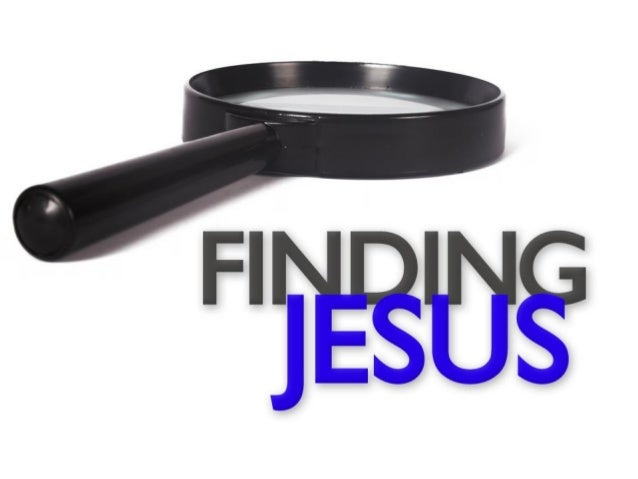 Introduction: • Many say that there is no Jesus. • Others say, I must find Him. John 4:25 –We must at least have the inter...