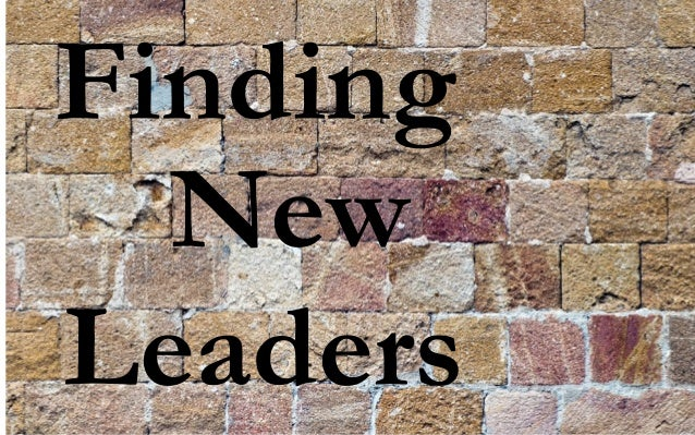 Finding New Leaders