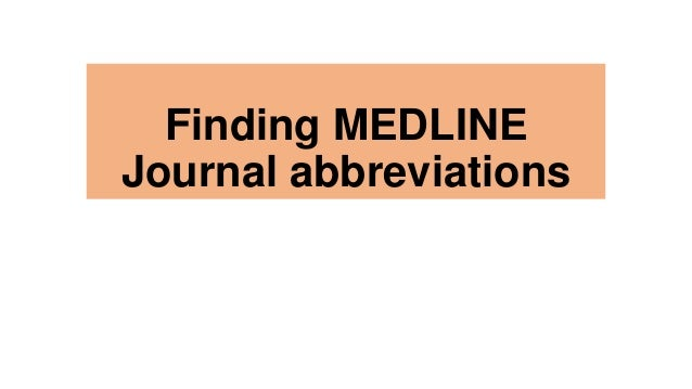 Finding MEDLINE Journal abbreviations