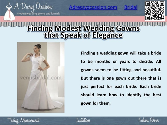 Adressyoccasion.com      BridalFinding Modest Wedding Gowns     that Speak of Elegance              Finding a wedding gown...