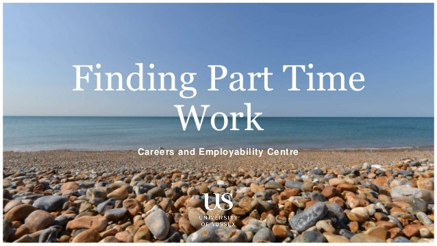 Careers and Employability Centre Finding Part Time Work