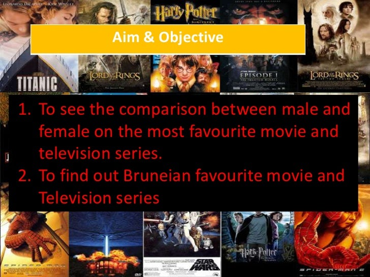 To see the comparison between male and female on the most favourite movie and television series.<br />To find out Bruneian...