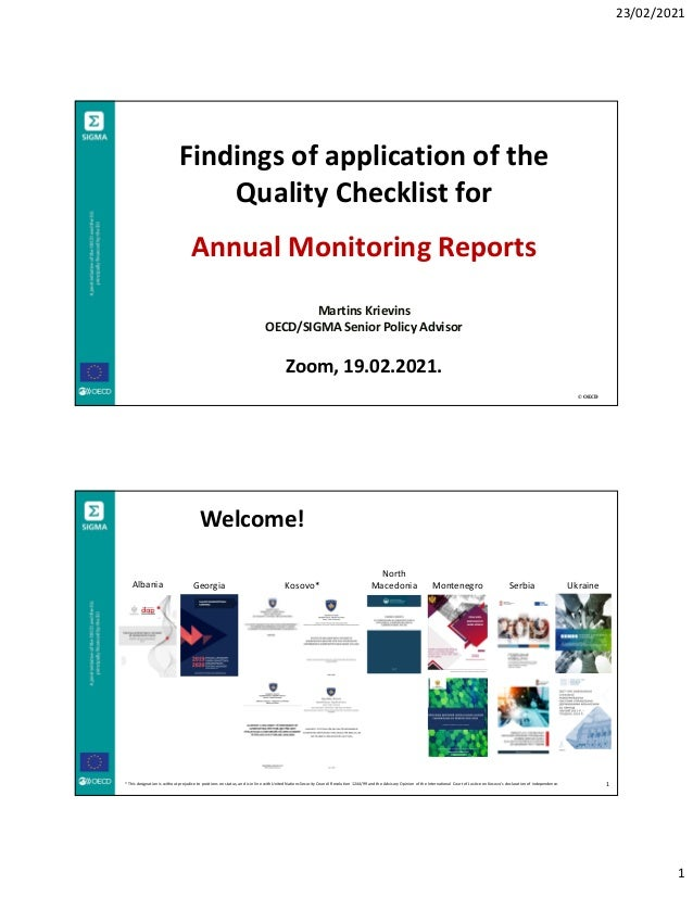 23/02/2021 1 © OECD Findings of application of the Quality Checklist for Annual Monitoring Reports Martins Krievins OECD/S...