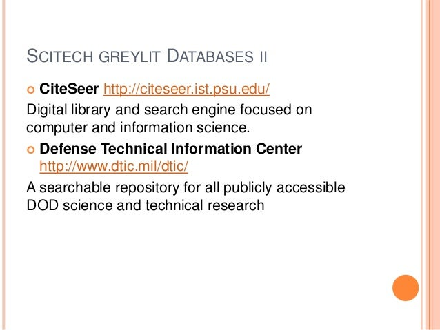 SCITECH GREYLIT DATABASES IV INSPIRE-HEP http://inspirehep.net/ A database of high energy, particle physics and astrophysi...