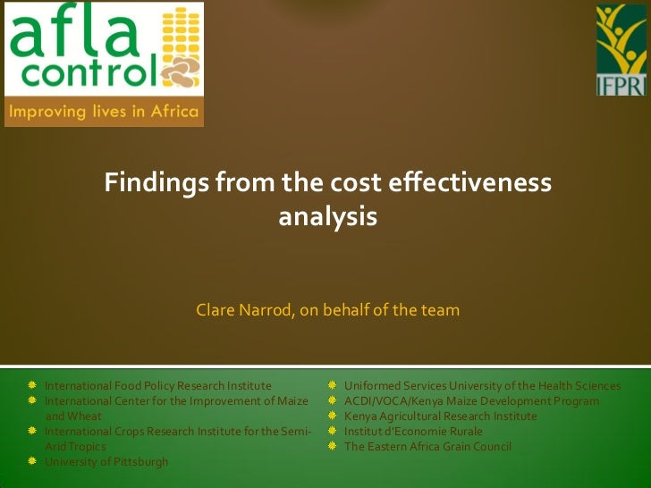 Findings from the cost effectiveness                        analysis                             Clare Narrod, on behalf o...