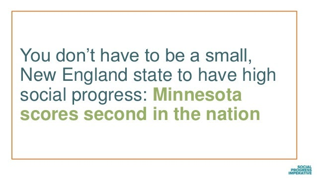 You don't have to be a small, New England state to have high social progress: Minnesota scores second in the nation