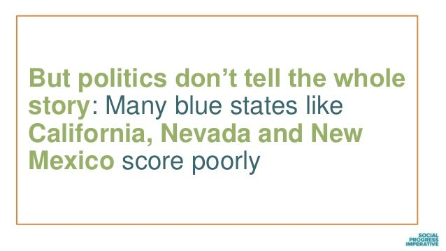 But politics don't tell the whole story: Many blue states like California, Nevada and New Mexico score poorly