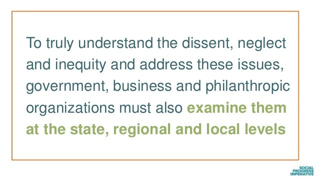 To truly understand the dissent, neglect and inequity and address these issues, government, business and philanthropic org...