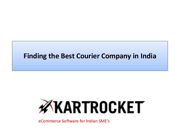 Finding the Best Courier Company in India eCommerce Software for Indian SME's