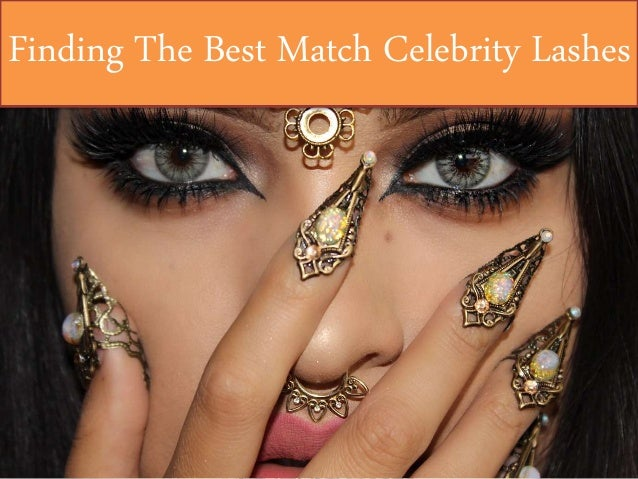 Finding The Best Match Celebrity Lashes
