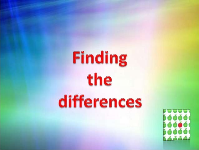Finding the differences