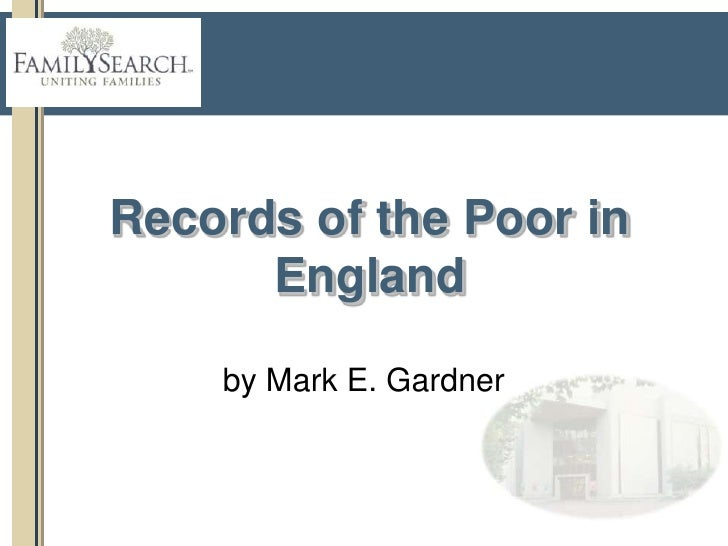 Records of the Poor in England<br />by Alan E. Mann, Diane Loosle, and Mark E. Gardner<br />