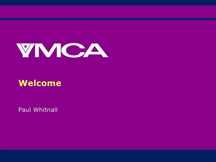 Paul Whitnall Welcome