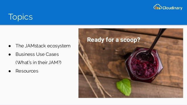 Finding the Jelly in the JAMstack Slide 3