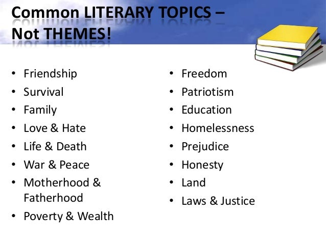 Major themes in literature. 31 UNIVERSAL THEMES IN ...