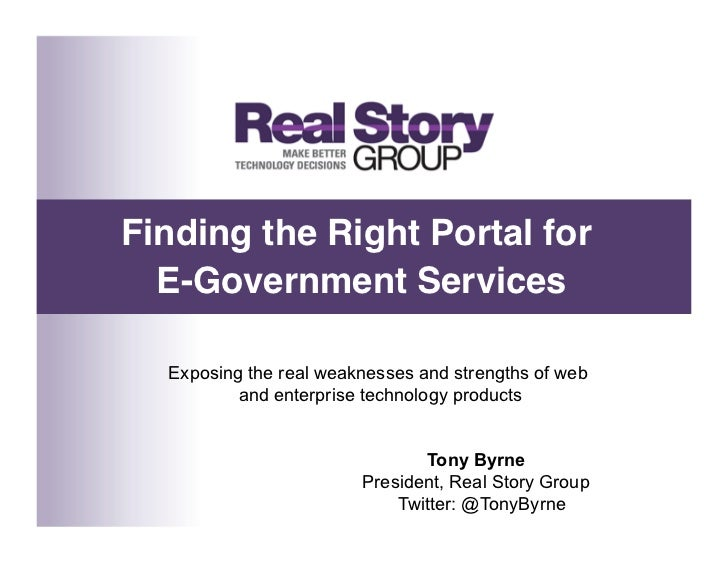 Finding the Right Portal for   E-Government Services     Exposing the real weaknesses and strengths of web          and e...