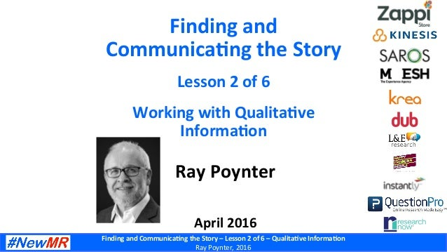 Finding  and  Communica-ng  the  Story  –  Lesson  2  of  6  –  Qualita-ve  Informa-on   Ray  ...