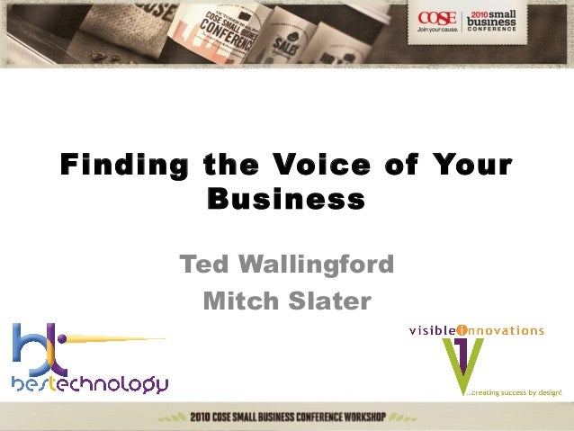 Finding the Voice of Your Business Ted Wallingford Mitch Slater