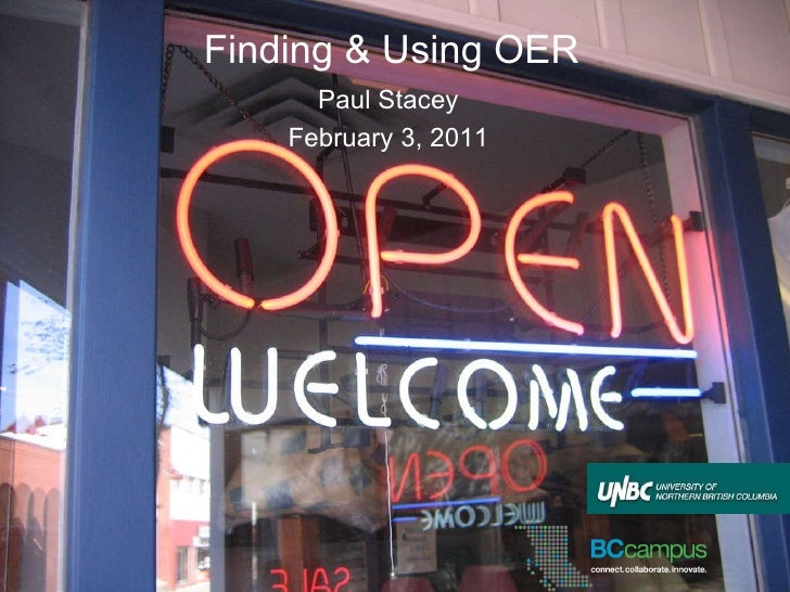 Finding & Using OER Paul Stacey February 3, 2011