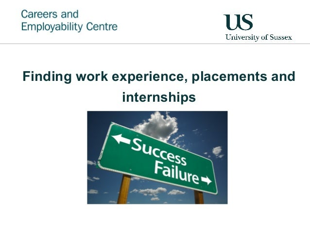 Finding work experience, placements and internships