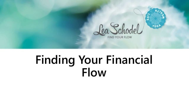 Finding Your Financial Flow