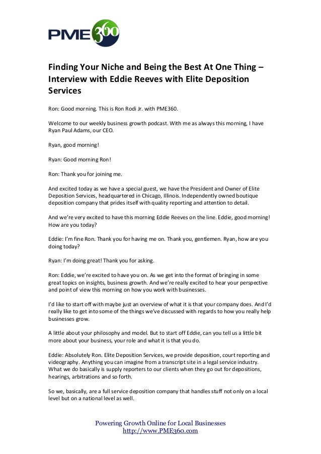 Finding Your Niche and Being the Best At One Thing –Interview with Eddie Reeves with Elite DepositionServicesRon: Good mor...
