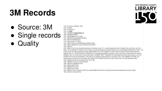 3M Records ● Source: 3M ● Single records ● Quality