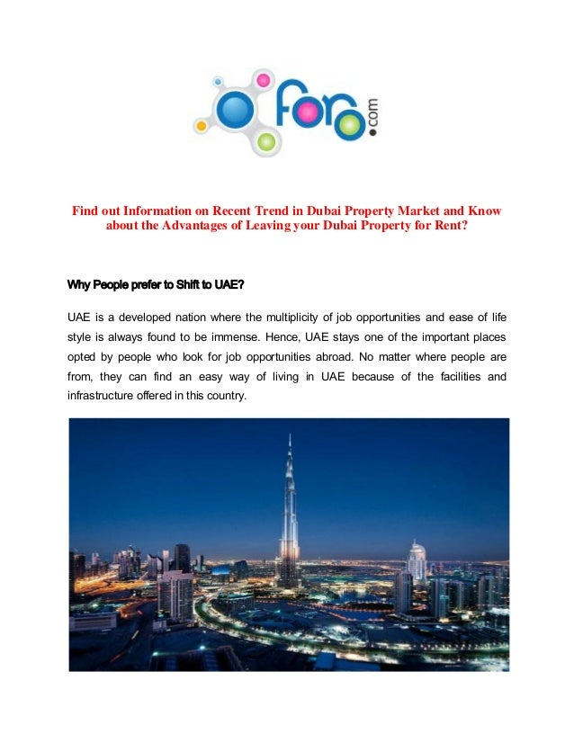 Find out Information on Recent Trend in Dubai Property Market and Know about the Advantages of Leaving your Dubai Property...