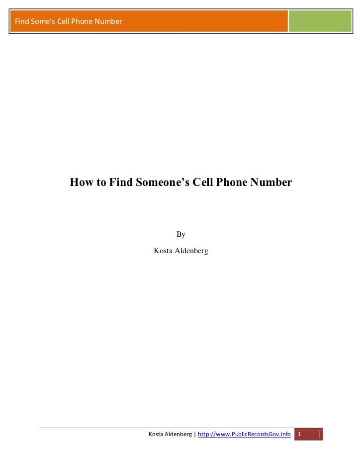 Find Some's Cell Phone Number              How to Find Someone's Cell Phone Number                                        ...