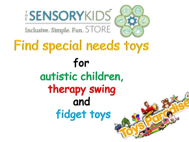 Toys For Autism Special Needs : Find special needs toys for autistic children therapy