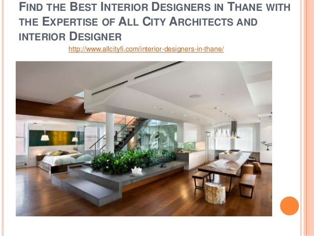 FIND THE BEST INTERIOR DESIGNERS IN THANE WITH THE EXPERTISE OF ALL CITY  ARCHITECTS AND INTERIOR ...
