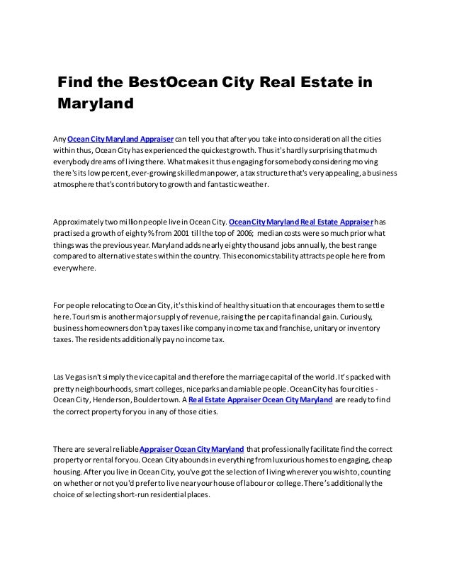 Find the BestOcean City Real Estate in Maryland AnyOcean City Maryland Appraisercan tell youthatafteryou take intoconsider...