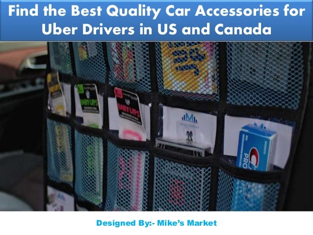 find the best quality car accessories for uber drivers in us and cana. Black Bedroom Furniture Sets. Home Design Ideas