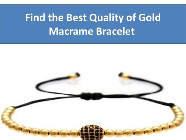 Find the best quality of gold macrame bracelet - 웹