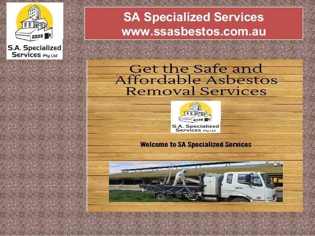 SA Specialized Services www.ssasbestos.com.au