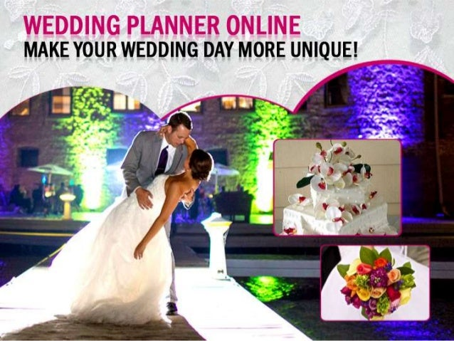 Wedding Planner  Online – Make  Your Wedding  Day More Unique!