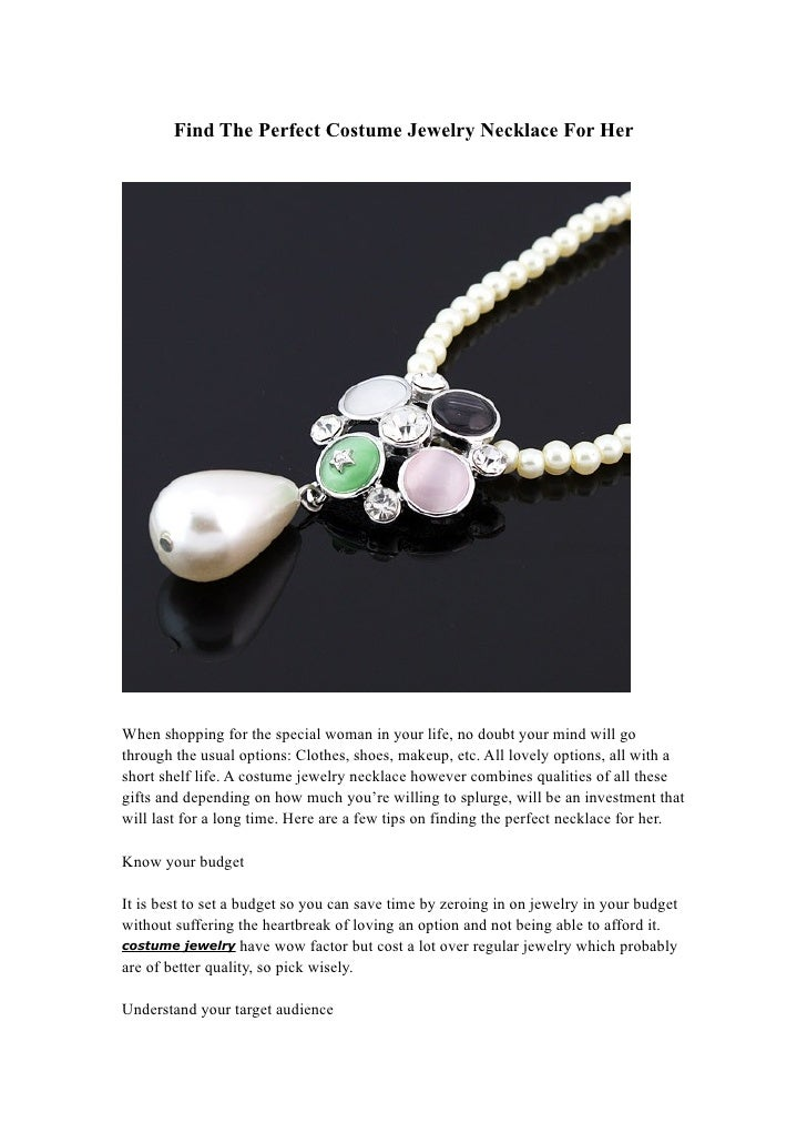 Find The Perfect Costume Jewelry Necklace For Her When shopping for the special woman in your ...  sc 1 st  SlideShare & Find The Perfect Costume Jewelry Necklace For Her