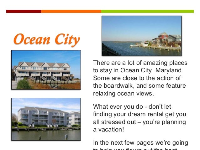 Find the perfect ocean city vacation home for Find the perfect home