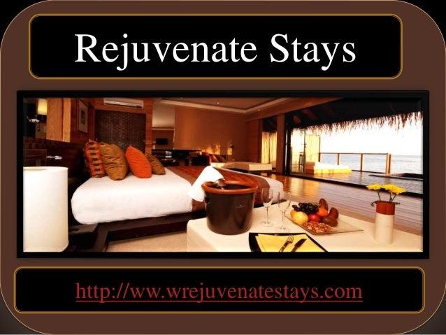 rejuvenatestays Rejuvenate Stays http://ww.wrejuvenatestays.com