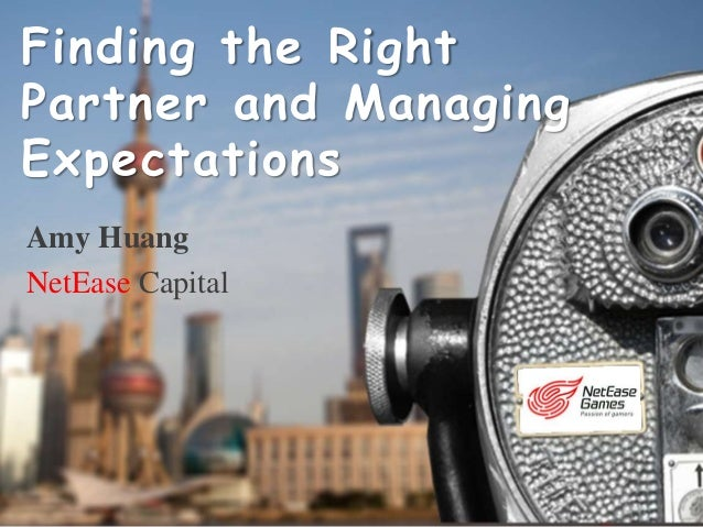 Amy Huang NetEase Capital Finding the Right Partner and Managing Expectations