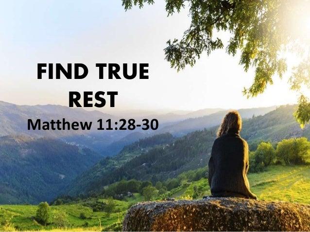 Find true rest