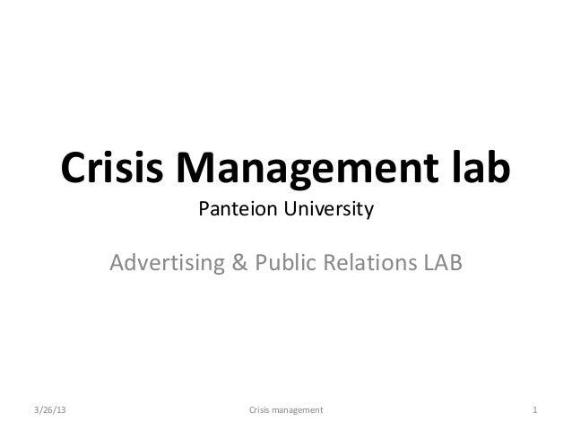 Crisis Management labPanteion UniversityAdvertising & Public Relations LAB3/26/13 1Crisis management