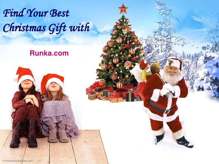 Find Your BestChristmas Gift with     Runka.com
